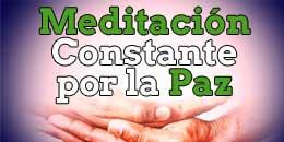 Meditación Constante por la Paz