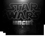 Stars Wars Uncut