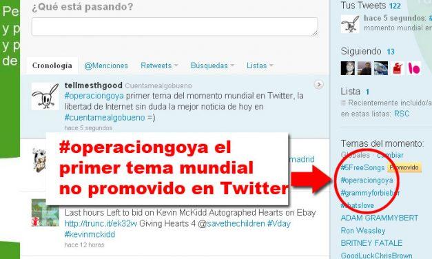 #operaciongoya primer tema del momento mundial en Twitter