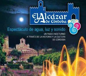 Espectáculo de agua luz y sonido en el Alcázar de Córdoba