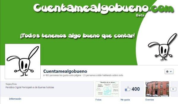Cuentamealgobueno alcanza los 400 seguidores en Facebook