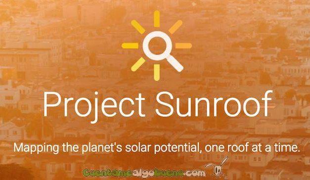 Google lanza una herramienta para encontrar el mejor sitio para instalar una placa solar