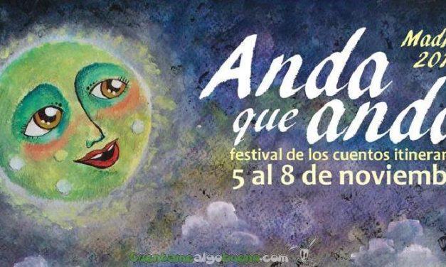 Tercera edición del Festival ANDA QUE ANDA en Madrid