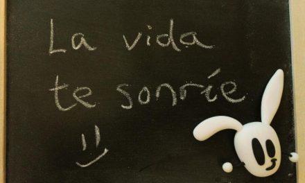La vida te sonríe