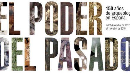 """Exposición """"El poder del pasado. 150 años de arqueología en España"""""""
