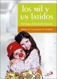 Nuevo libro de Verónica Macedo con testimonios y experiencias como payasa de hospital