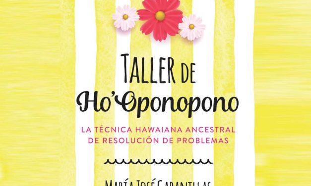 Presentación de nuevo libro Taller de Ho'Oponopono de María José Cabanillas