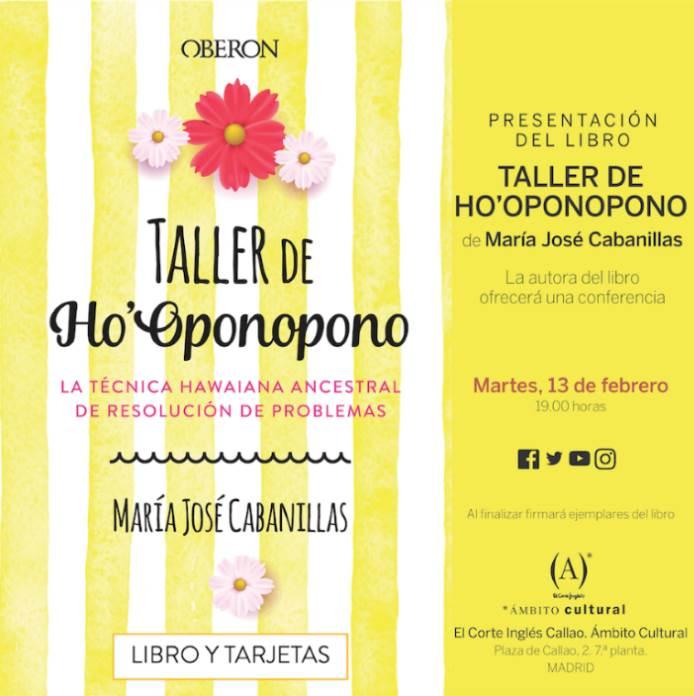 Presentación del nuevo libro de María José Cabanillas: Taller de Ho'Oponopono en Madrid
