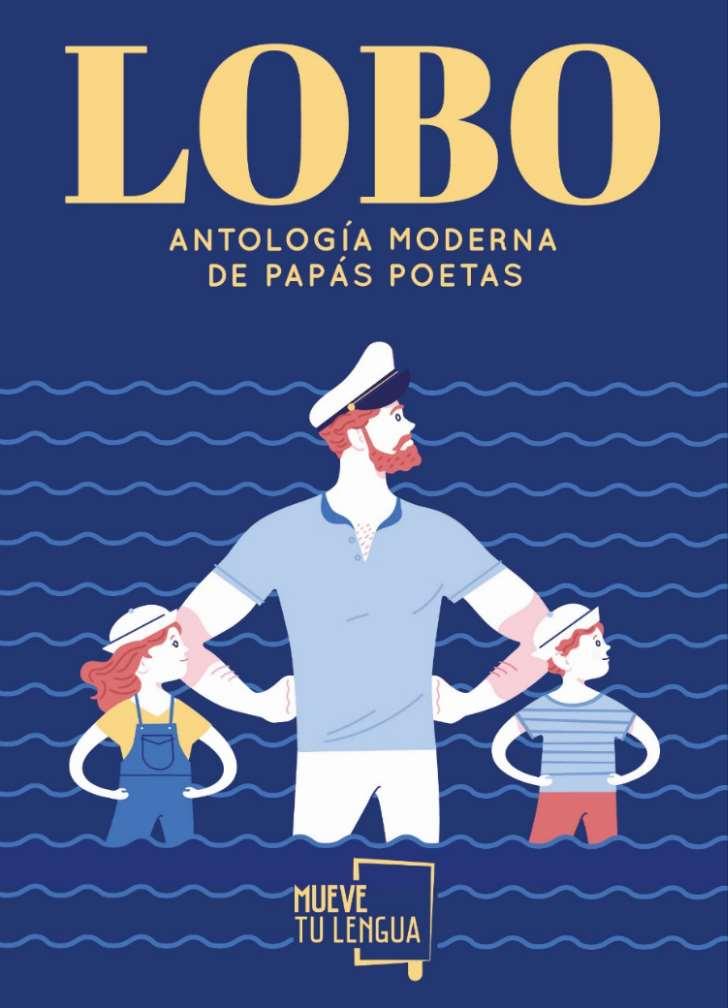 Portada del libro solidario «LOBO. Antología moderna de papás poetas», obra del ilustrador Johann Andreu