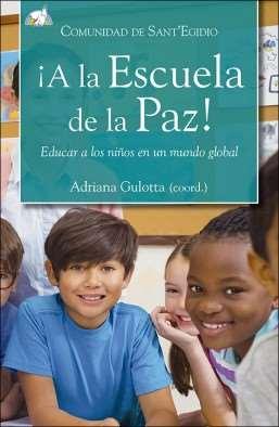 Portada del libro ¡A la Escuela de la Paz! Publicado por la Editorial San Pablo