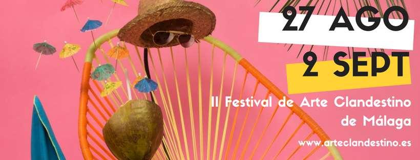 II Festival de Arte Clandestino de Málaga