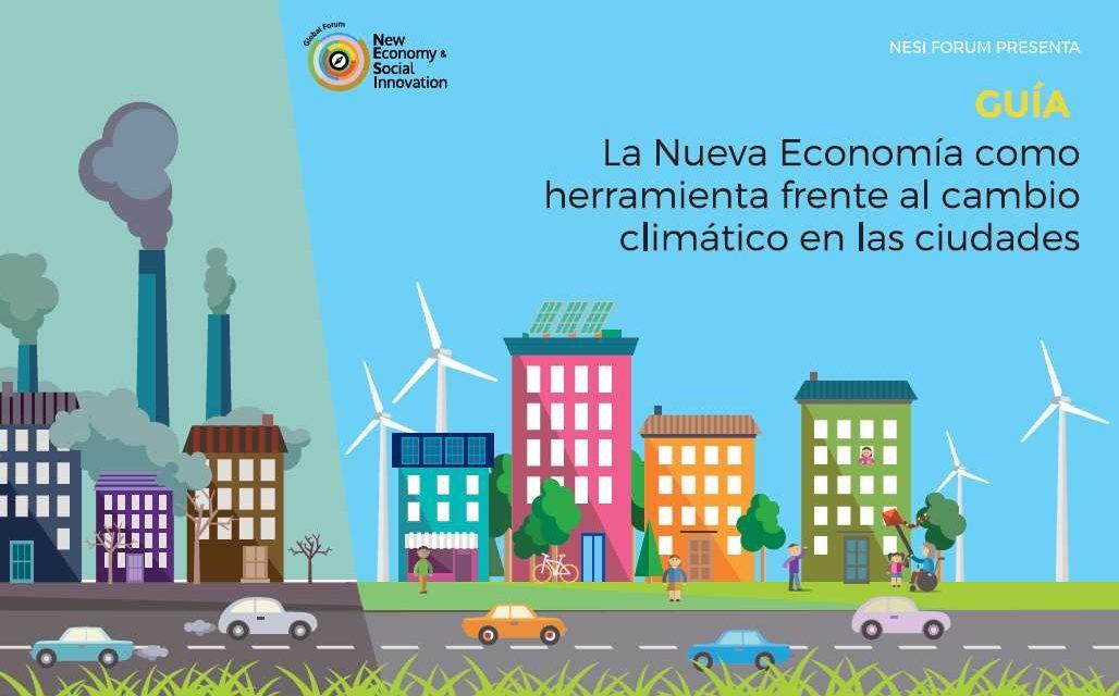 La Nueva Economía como herramienta frente al cambio climático en las ciudades