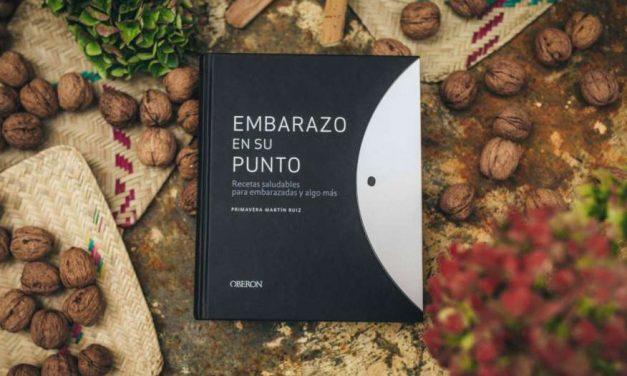 """""""Embarazo en su punto"""" un libro de Primavera Ruiz con recetas saludables para embarazadas"""