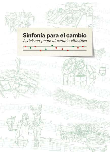 """""""Sinfonía para el Cambio: activismo frente al cambio climático"""", publicación completa gratuita"""