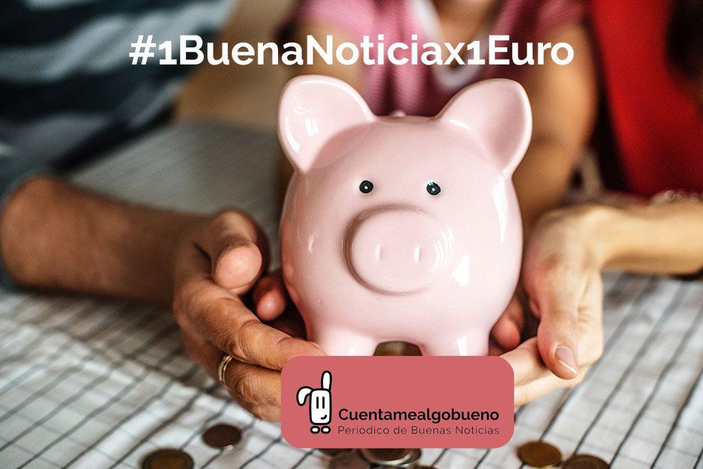 Envíanos tus buenas noticias y gana dinero por ello #1BuenaNoticiax1Euro