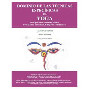 Portada del libro DOMINIO DE LAS TÉCNICAS ESPECÍFICAS DE YOGA escrito por Joaquín García Weil
