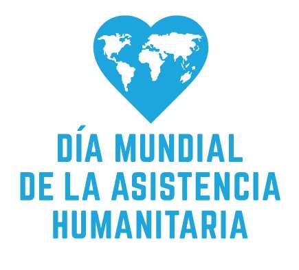 Día Mundial de la Asistencia Humanitaria por las #trabajadorashumanitarias