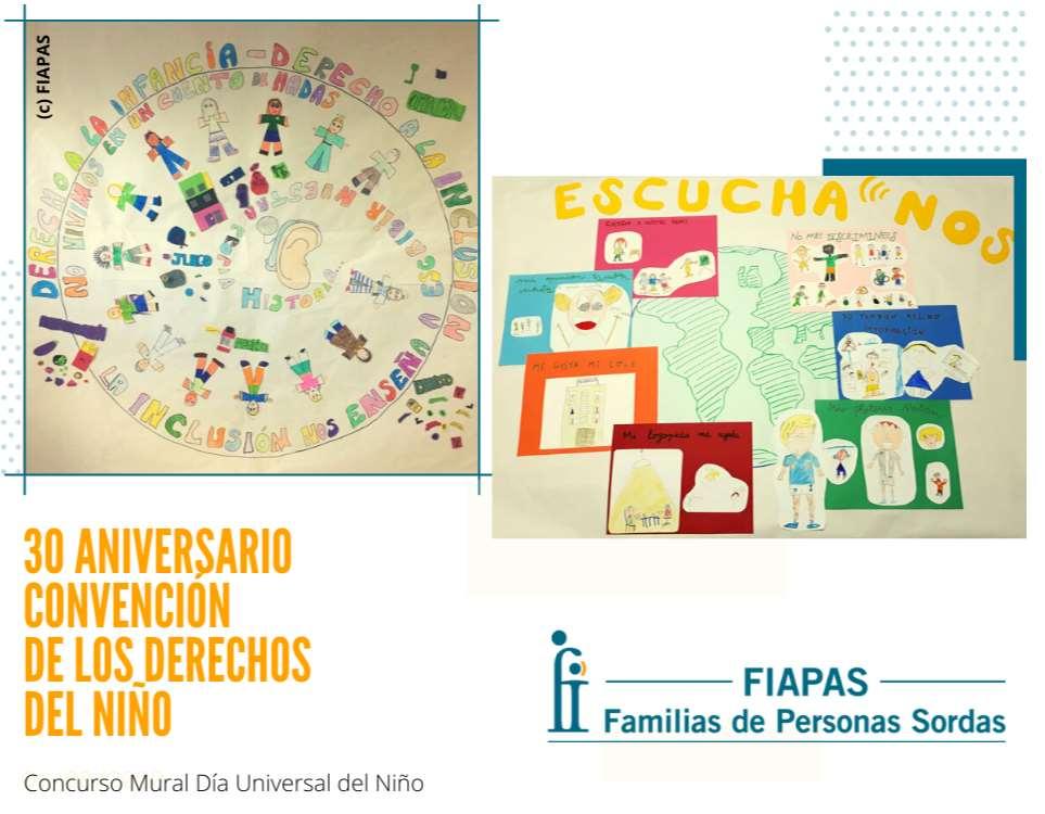 Con motivo del 30 Aniversario de la Convención de los Derechos del Niño y de las actividades que se están llevando durante 2019, la Confederación Española de Familias de Personas Sordas (FIAPAS) ha puesto en marcha un concurso de murales entre sus entidades