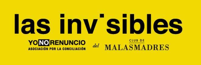 Malasmadres lanza 'Las Invisibles', una campaña viral que está dando voz a los 7 millones de madres de España