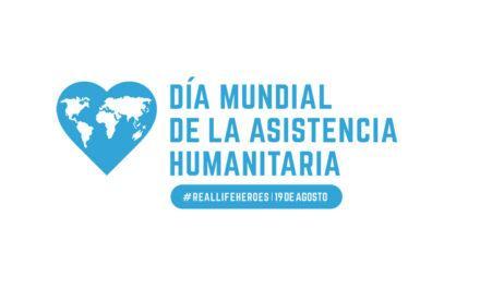 La Asistencia Humanitaria celebra hoy su día mundial