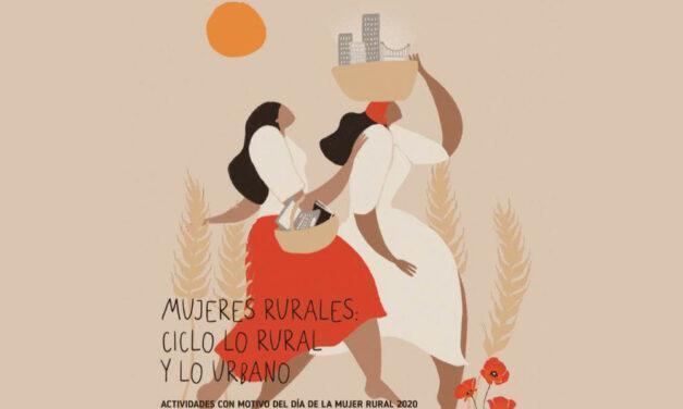 Ciclo Mujeres Rurales: Lo Rural y lo Urbano